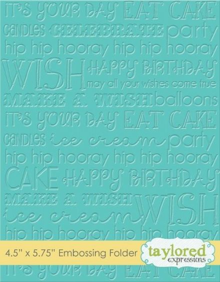 TEEF30 ~ GRAPHIC IMPRESSIONS - BIRTHDAY ~ Embossing folder ~ Taylored Expressions